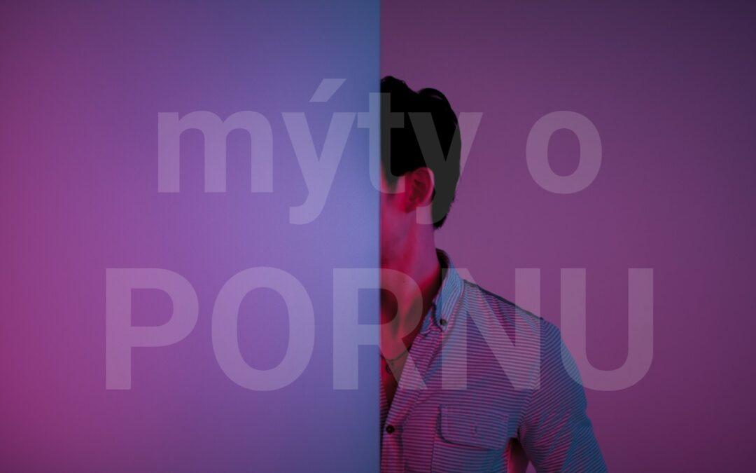 Mýty o pornu #1: Proti pornu bojují pouze lidé s náboženským přesvědčením